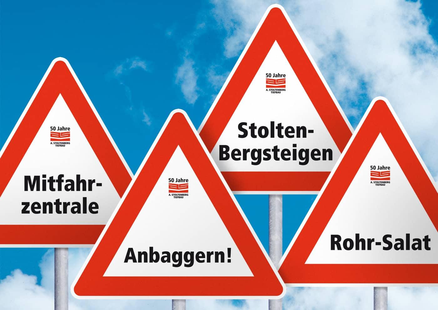 Event-, Print- und Online-Konzeption für die Unternehmensgruppe Stoltenberg: Hinweis-Schilder